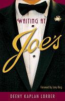 Waiting at Joe s