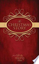 The Christmas Story from the Family Reading Bible