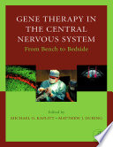 Gene Therapy Of The Central Nervous System From Bench To Bedside Book PDF