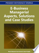 E Business Managerial Aspects  Solutions and Case Studies Book