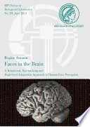 Faces in the Brain - a Behavioral, Eye-tracking and High-level Adaptation Approach to Human Face Perception