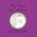 My First Day Jitters Book PDF