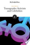 Transgender Activists And Celebrities