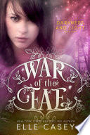 War of the Fae  Book 3  Darkness and Light