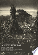 AGRICULTURE FOR BEGINNERS by CHARLES WILLIAM BURKETT, FRANK LINCOLN STEVENS, DANIEL HARVEY HILL PDF