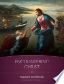 Encountering Christ Workbook