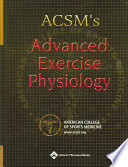 ACSM s Advanced Exercise Physiology Book