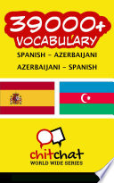 Read Online 39000+ Spanish - Azerbaijani Azerbaijani - Spanish Vocabulary For Free