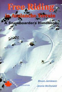 Free Riding in Avalanche Terrain