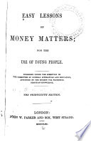 Easy Lessons on Money Matters, for the Use of Young People