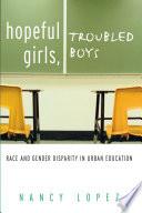 Hopeful Girls  Troubled Boys Book PDF