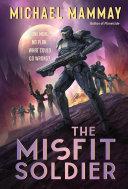 The Misfit Soldier Book PDF