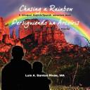 Chasing a Rainbow/Persiguiendo Un Arcoiris