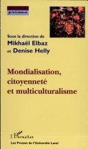 Mondialisation, citoyenneté et multiculturalisme
