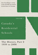 Pdf Canada's Residential Schools: The History, Part 2, 1939 to 2000