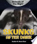 Skunks After Dark