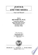 Justice and the Media  : Issues and Research