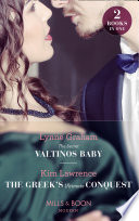 The Secret Valtinos Baby   The Greek s Ultimate Conquest  The Secret Valtinos Baby  Vows for Billionaires    The Greek s Ultimate Conquest  Mills   Boon Modern