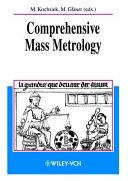 Comprehensive Mass Metrology