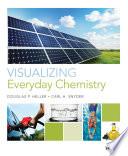 Visualizing Everyday Chemistry