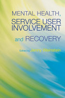 Mental Health  Service User Involvement and Recovery
