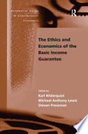 The Ethics And Economics Of The Basic Income Guarantee PDF