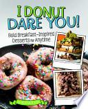 I Donut Dare You  Book PDF