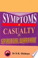 Symptoms of Casualty in Spiritual Warfare