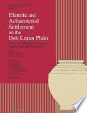 Elamite and Achaemenid Settlement on the Deh Lurān Plain
