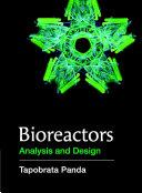 Bioreactors  Process and Analysis