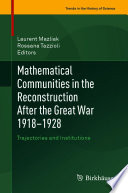 Mathematical Communities In The Reconstruction After The Great War 1918 1928