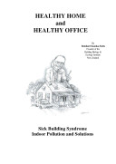 Healthy Home and Healthy Office