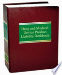 Drug And Medical Device Product Liability Deskbook Book PDF