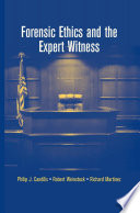 Forensic Ethics And The Expert Witness Book PDF