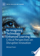Re imagining Technology Enhanced Learning