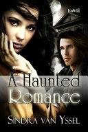 A Haunted Romance
