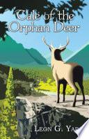 Tale of the Orphan Deer
