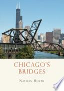 Chicago S Bridges