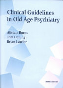 Clinical Guidelines in Old Age Psychiatry