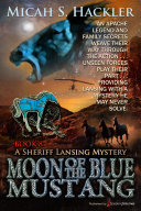 Moon of the Blue Mustang