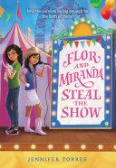 Flor and Miranda Steal the Show Pdf/ePub eBook