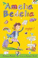 Amelia Bedelia voyage! ebook