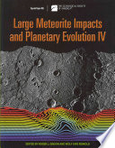 Large Meteorite Impacts and Planetary Evolution IV Book