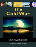 The Cold War  The Definitive Encyclopedia and Document Collection  5 volumes