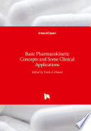 Basic Pharmacokinetic Concepts and Some Clinical Applications Book