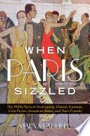 When Paris Sizzled Book PDF