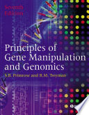 """Principles of Gene Manipulation and Genomics"" by Sandy B. Primrose, Richard Twyman"