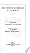 The Church Historians Of England Pt 1 The Anglo Saxon Chronicle Florence Of Worcester Chronicle Book PDF