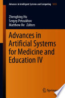 Advances in Artificial Systems for Medicine and Education IV
