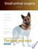 Small Animal Surgery. The Head and Neck. Vol. II
